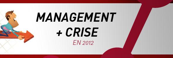 NetWorking Apéro janvier 2012 : Quel management en temps de crise ?