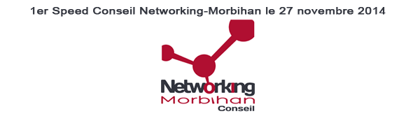 1er Speed Conseil Networking-Morbihan le 27 novembre 2014